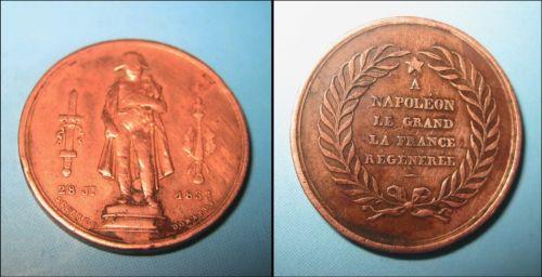 Medalie Napoleon veche in bronz- anul 1833 cu adonotatia: ,,Cu Napoleon cel Mare, Franta regenereaza