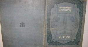 Album muzical vechi Cuplet anii 1900. Editie bilingva germano- maghiara.
