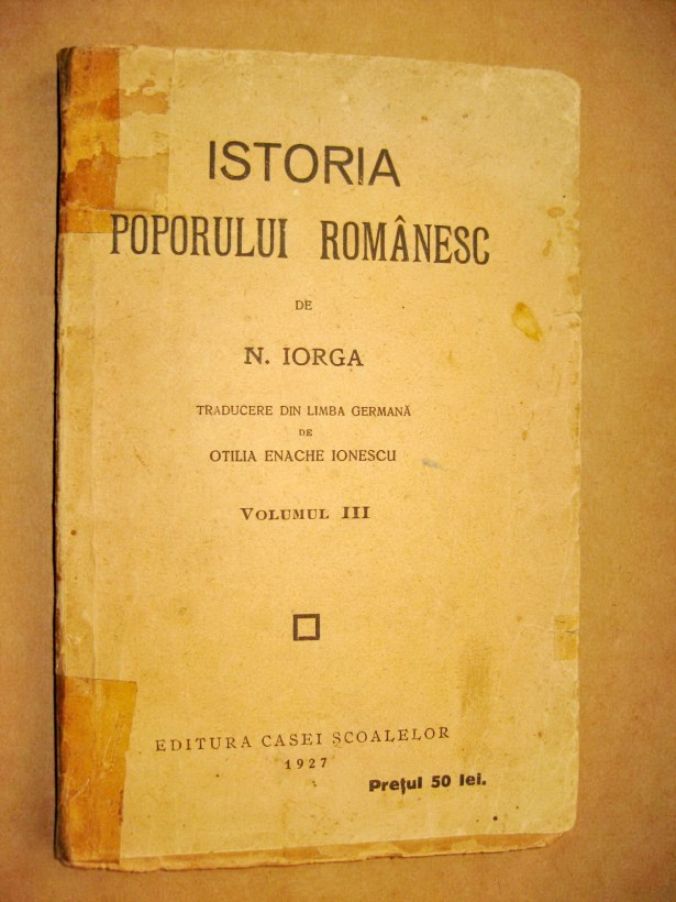 B247-N. Iorga-Istoria poporului romanesc 1927-Manual Scolar vechi.