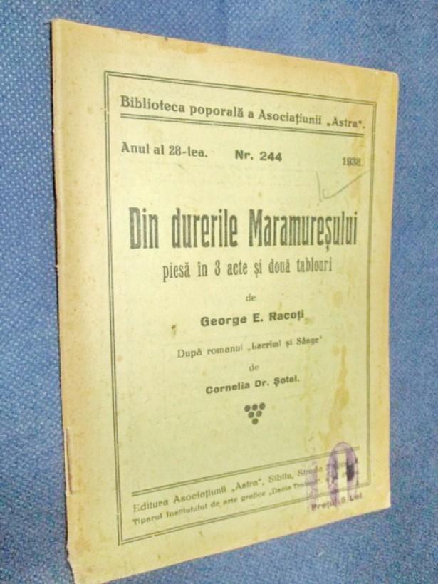 1816-G.E.Racoti- Din durerile Maramuresului- Astra-nr 244 1938.