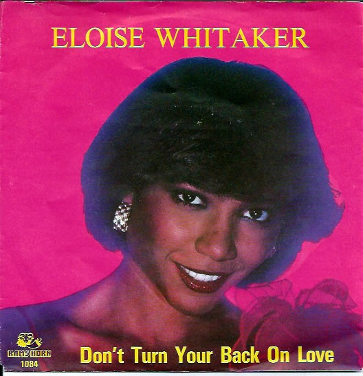 Eloise Whitaker – Don`t Turn Your Back On Love