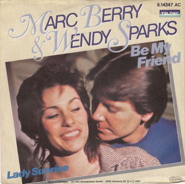 Marc Berry & Wendy Sparks – Be My Friend