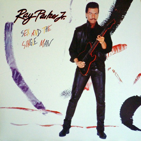 Ray Parker Jr. – Sex And The Single Man