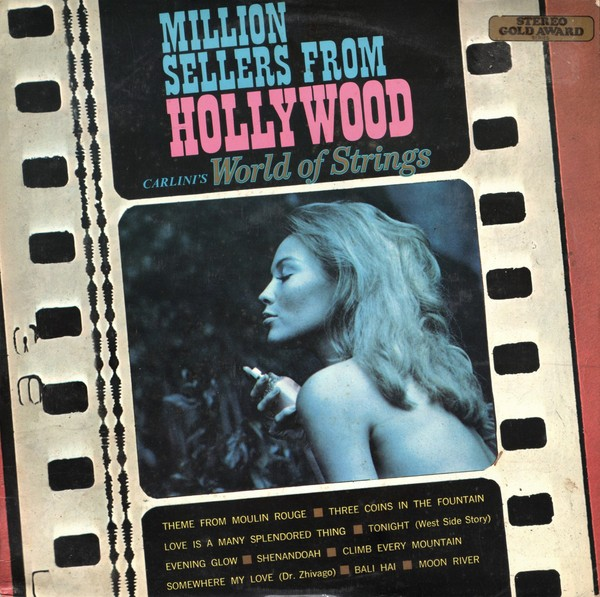 Carlini`s World Of Strings – Million Sellers From Hollywood