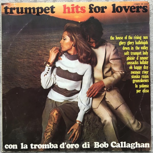 Bob Callaghan (2) – Trumpet Hits For Lovers