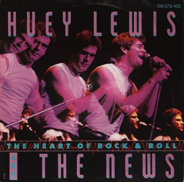 Huey Lewis – The Heart Of Rock & Roll